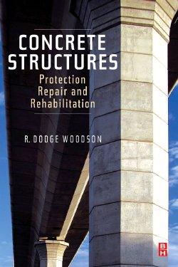 混凝土结构 -  elevevier的保护,修复和康复