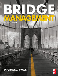 Bridge Management, 2nd Edition from Elsevier
